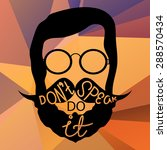 hipster with motivating text ... | Shutterstock .eps vector #288570434