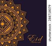 ramadan mubarak and eid mubarak ... | Shutterstock .eps vector #288718079