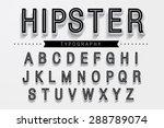 Hipster typography/font vector   Shutterstock vector #288789074