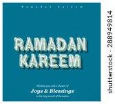 ramazan kareem  ramadan kareem  ... | Shutterstock .eps vector #288949814