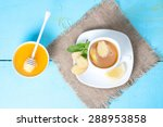 tea with ginger  honey and a... | Shutterstock . vector #288953858