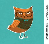trendy owl in a glasses. vector ... | Shutterstock .eps vector #289020338