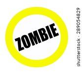 Zombie Black Stamp Text On White