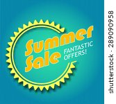 summer sale  fantastic offers.... | Shutterstock .eps vector #289090958