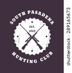 hunting club grunge round... | Shutterstock .eps vector #289165673