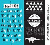 hand drawn hipster typeface and ... | Shutterstock .eps vector #289188170