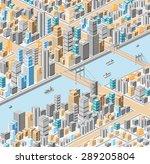 vector isometric city center on ... | Shutterstock .eps vector #289205804