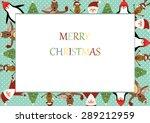 cute christmas frame with santa ... | Shutterstock .eps vector #289212959