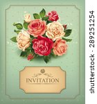 vintage card with rose bouquet. ... | Shutterstock .eps vector #289251254