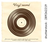vector vinyl record on a paper... | Shutterstock .eps vector #289262219