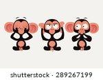three wise monkeys vector... | Shutterstock .eps vector #289267199