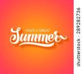 summer hand lettering. handmade ... | Shutterstock .eps vector #289282736