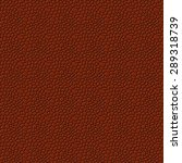 brown seamless vector leather... | Shutterstock .eps vector #289318739