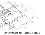 part of architectural project ... | Shutterstock . vector #289344878
