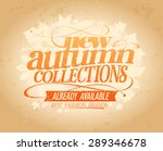 new autumn collections already... | Shutterstock .eps vector #289346678