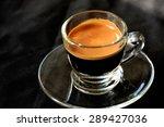 hot espresso shot on black... | Shutterstock . vector #289427036