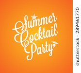 summer cocktail party vintage... | Shutterstock .eps vector #289461770