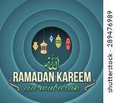 ramadan kareem theme vector... | Shutterstock .eps vector #289476989