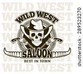 wild west saloon   carved retro ... | Shutterstock . vector #289523270