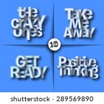 the crazy ones  take me away ... | Shutterstock .eps vector #289569890
