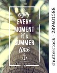 enjoy every moment poster with... | Shutterstock .eps vector #289601588
