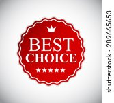best choice golden label ... | Shutterstock . vector #289665653