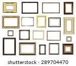 set of picture frames on white...   Shutterstock . vector #289704470