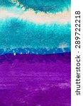 abstract watercolor macro... | Shutterstock . vector #289722218