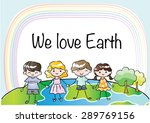 we love earth | Shutterstock .eps vector #289769156