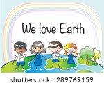 we love earth   Shutterstock .eps vector #289769159