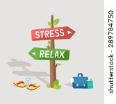 Stress Or Relax. Concept Vecto...