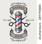 barber pole scissors and ribbon ... | Shutterstock .eps vector #289794884
