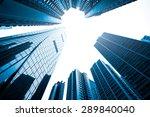 toned image of modern buildings ... | Shutterstock . vector #289840040