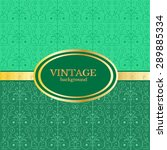vintage green background | Shutterstock .eps vector #289885334
