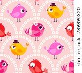 seamless cute cartoon birds...   Shutterstock .eps vector #289890320