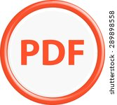 button pdf. the round shape.... | Shutterstock .eps vector #289898558
