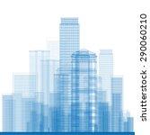outline city skyscrapers in... | Shutterstock .eps vector #290060210