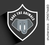 save the animals design  vector ... | Shutterstock .eps vector #290076683
