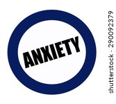 Anxiety Black Stamp Text On...