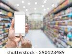 female hand holding mobile... | Shutterstock . vector #290123489