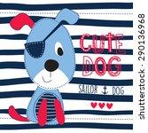 cute sailor dog vector... | Shutterstock .eps vector #290136968
