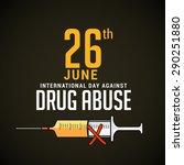 international day against drug ... | Shutterstock . vector #290251880