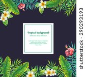 tropical flowers. vector... | Shutterstock .eps vector #290293193