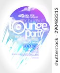 art lounge party poster design. | Shutterstock .eps vector #290483213