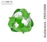 global recycle  arrow around... | Shutterstock .eps vector #290514008