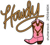 howdy cowgirl rope and boot | Shutterstock .eps vector #290564834