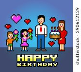happy birthday daddy pixel art... | Shutterstock .eps vector #290612129