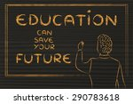 education can save your future  ... | Shutterstock . vector #290783618