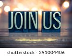 the words join us written in... | Shutterstock . vector #291004406