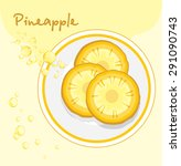 pineapple slices in a plate.... | Shutterstock .eps vector #291090743